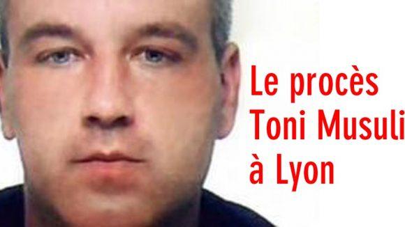 Le procès de Toni Musulin à Lyon