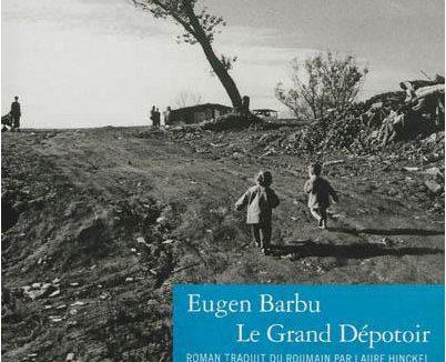 Grand Dépotoir Eugen Barbu