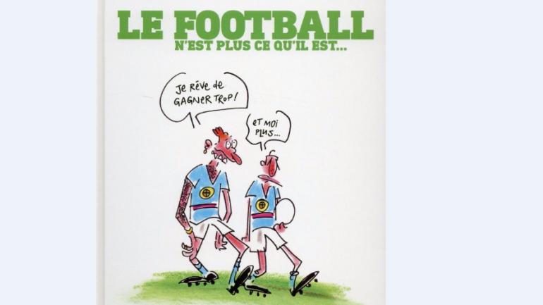 Le football n'est plus ce qu'il est par Lefred Thouron