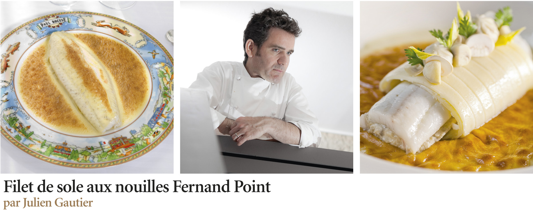 Filet de sole aux nouilles Fernand Point ()