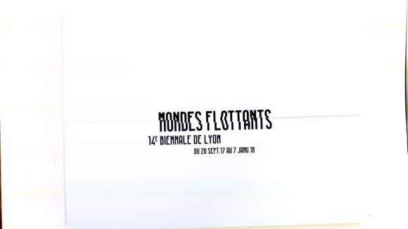 Biennale 2017 Mondes flottants