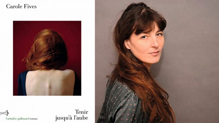 """L'écrivaine lyonnaise Carole Fives et la couverture de son livre """"Tenir jusqu'à l'aube"""" © DR (montage LC)"""